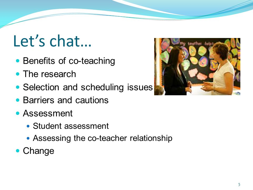 Let's chat… Benefits of co-teaching The research