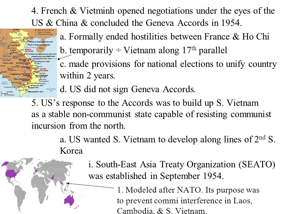 4. French & Vietminh opened negotiations under the eyes of the