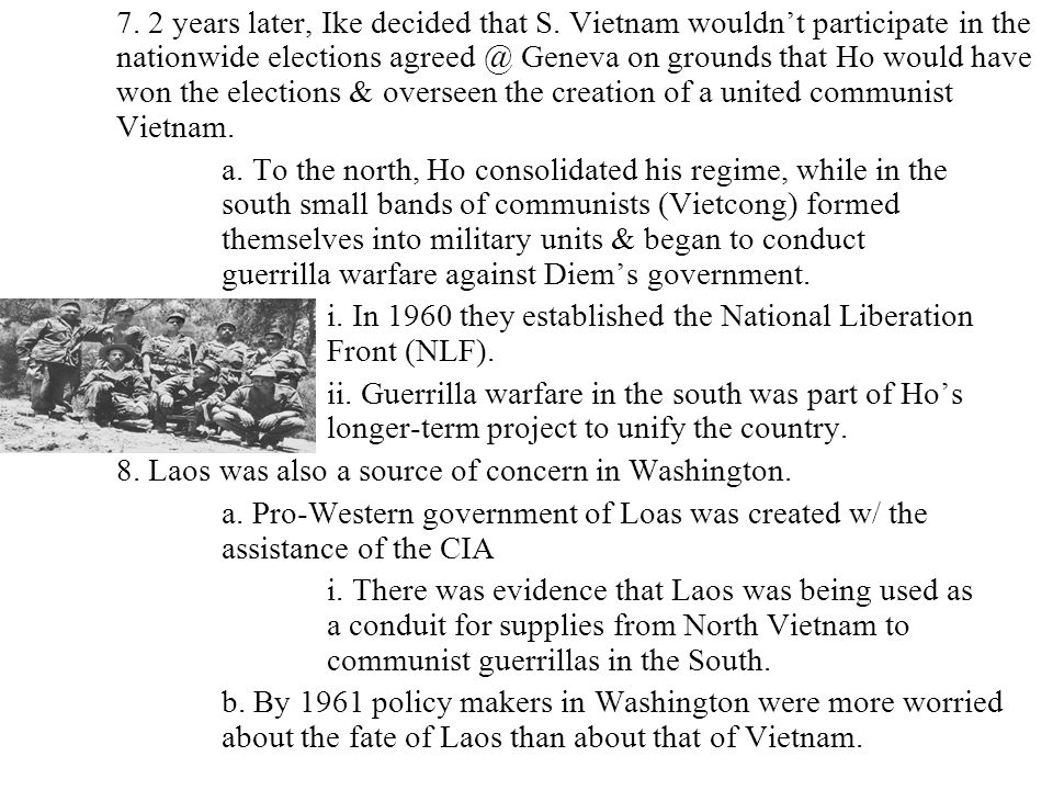 i. In 1960 they established the National Liberation Front (NLF).