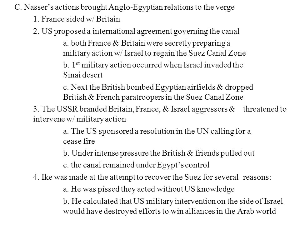 C. Nasser's actions brought Anglo-Egyptian relations to the verge