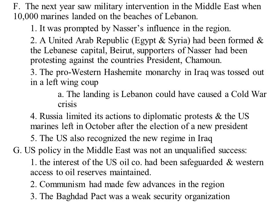 1. It was prompted by Nasser's influence in the region.