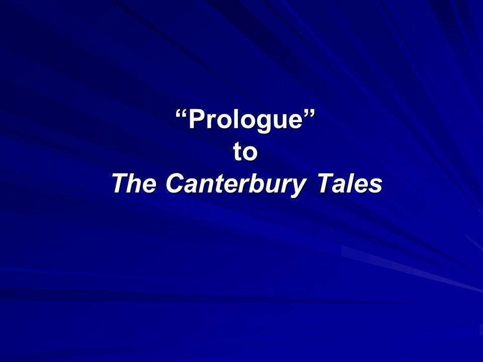 essays on canterbury tales prologue The canterbury tales is the last of geoffrey chaucer the general prologue, the retraction 11 the canterbury tales essays are academic essays for citation.