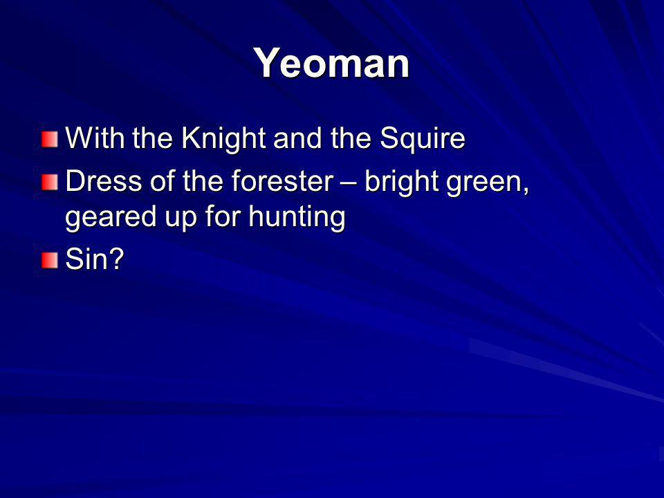 Yeoman With the Knight and the Squire