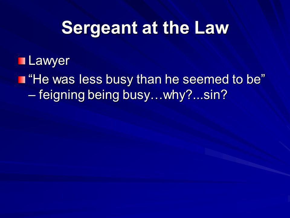 Sergeant at the Law Lawyer