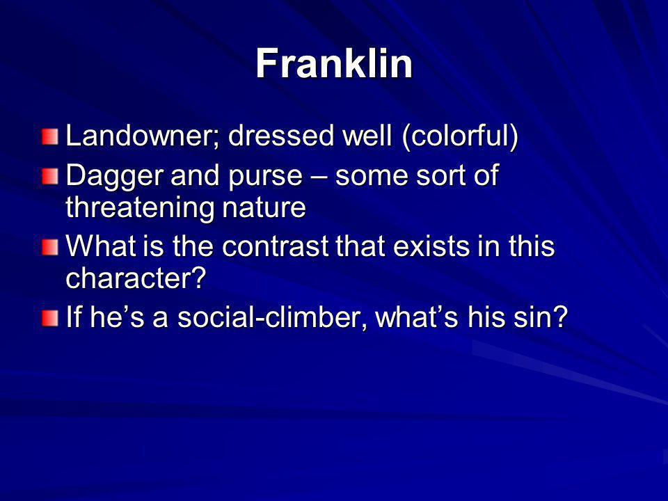 Franklin Landowner; dressed well (colorful)