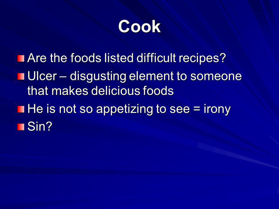 Cook Are the foods listed difficult recipes