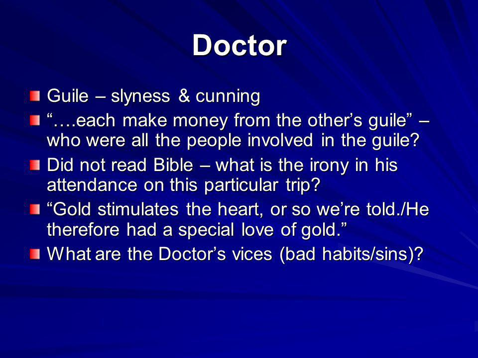 Doctor Guile – slyness & cunning
