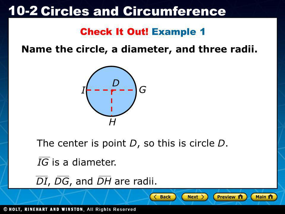 Name the circle, a diameter, and three radii.