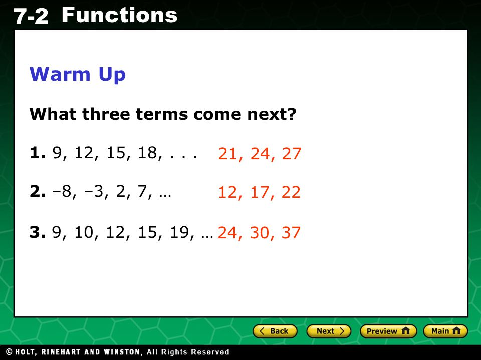 Warm Up What three terms come next 1. 9, 12, 15, 18, . . .