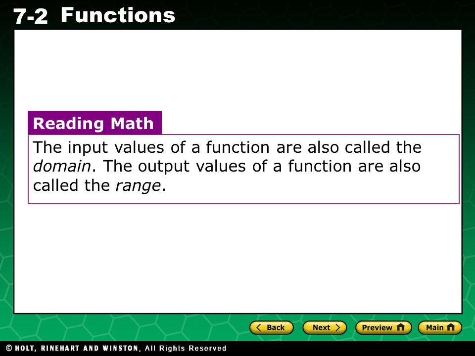 The input values of a function are also called the domain