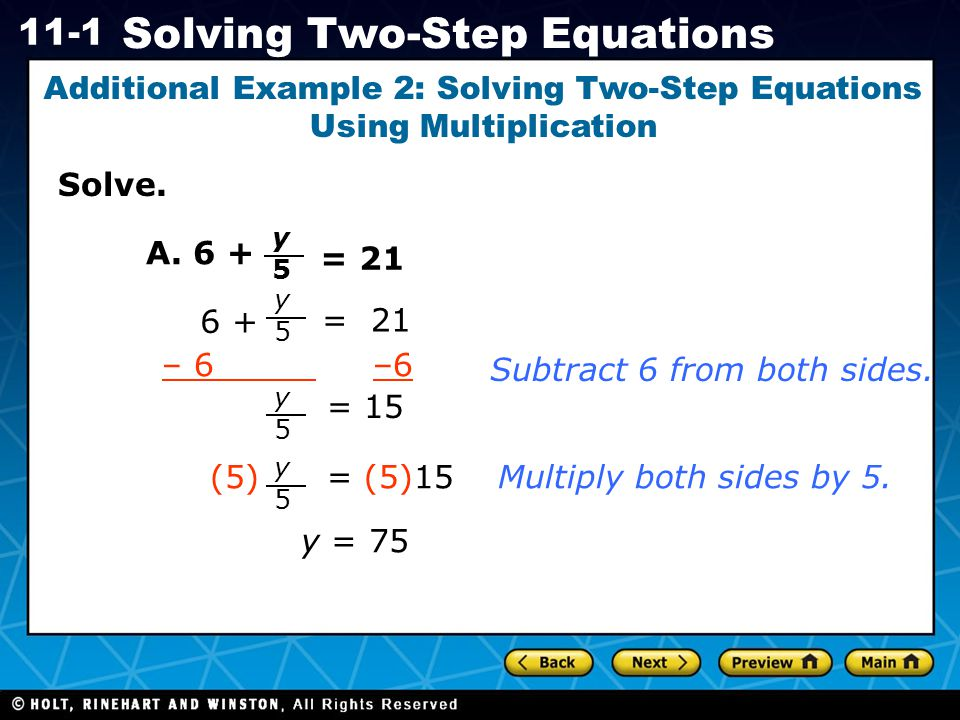 Additional Example 2: Solving Two-Step Equations Using Multiplication