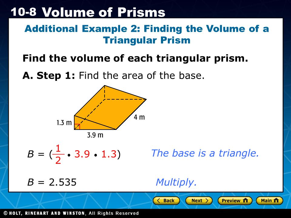 Additional Example 2: Finding the Volume of a Triangular Prism