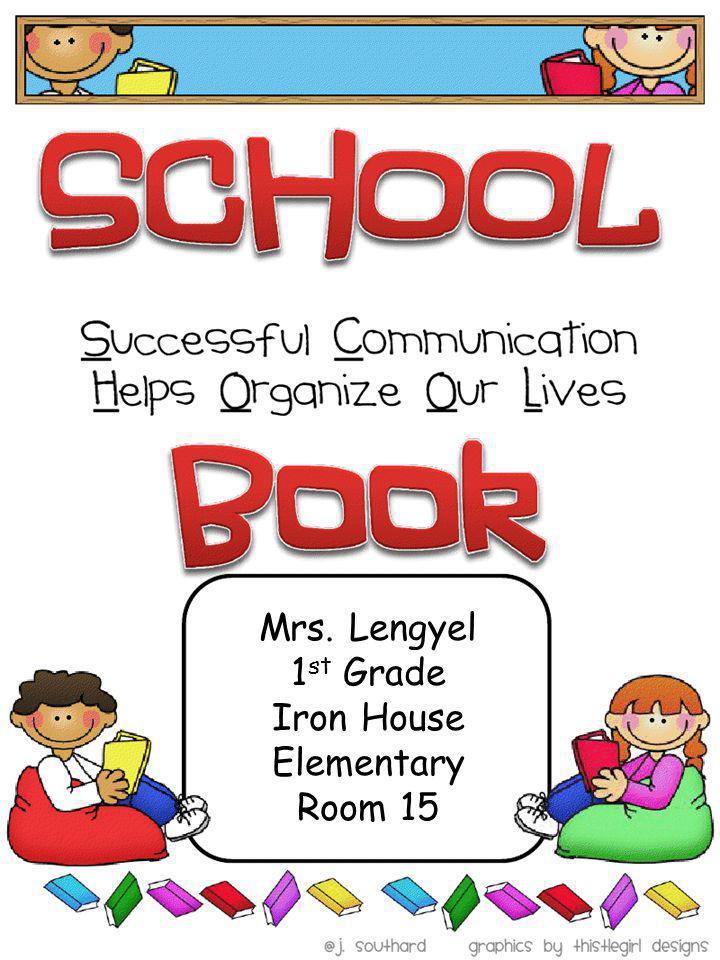 Mrs. Lengyel 1st Grade Iron House Elementary Room 15
