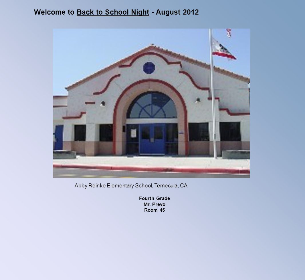 Welcome to Back to School Night - August 2012