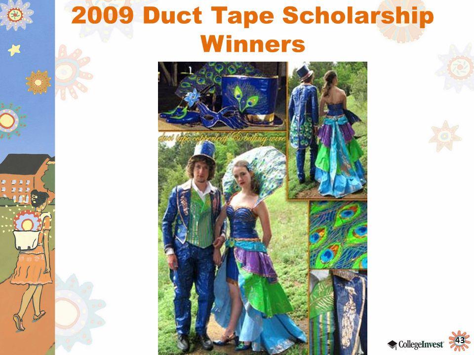 2009 Duct Tape Scholarship Winners