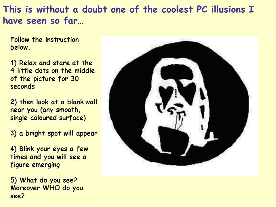This is without a doubt one of the coolest PC illusions I have seen so far…