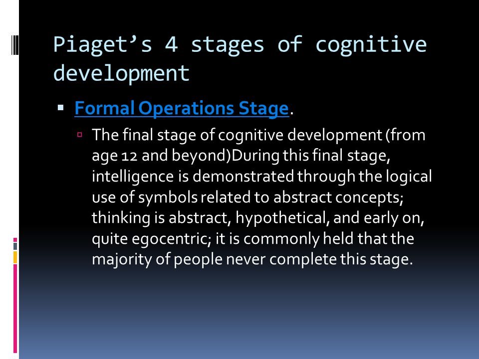 Piaget's 4 stages of cognitive development