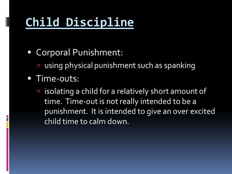 Child Discipline Corporal Punishment: Time-outs: