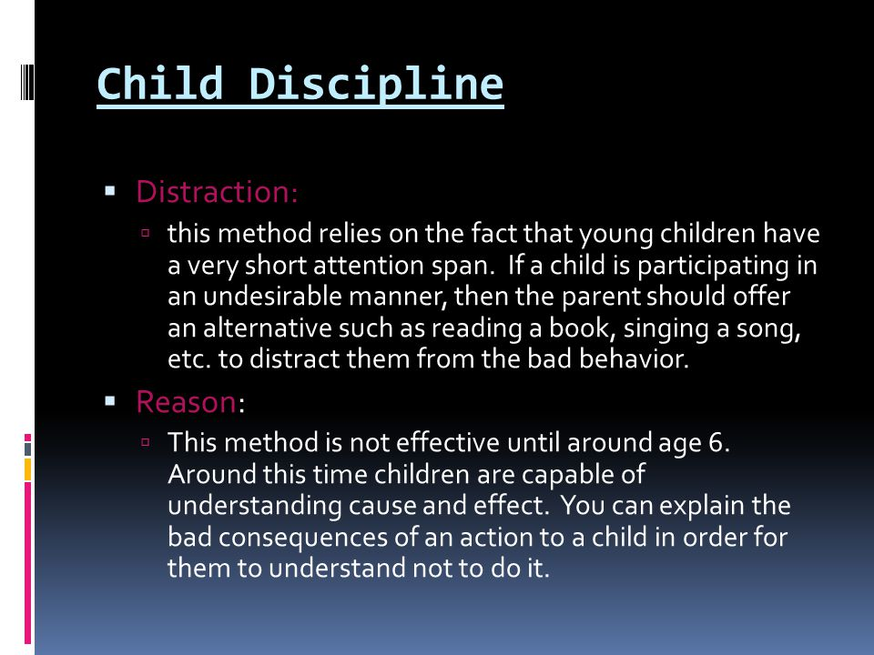 Child Discipline Distraction: Reason: