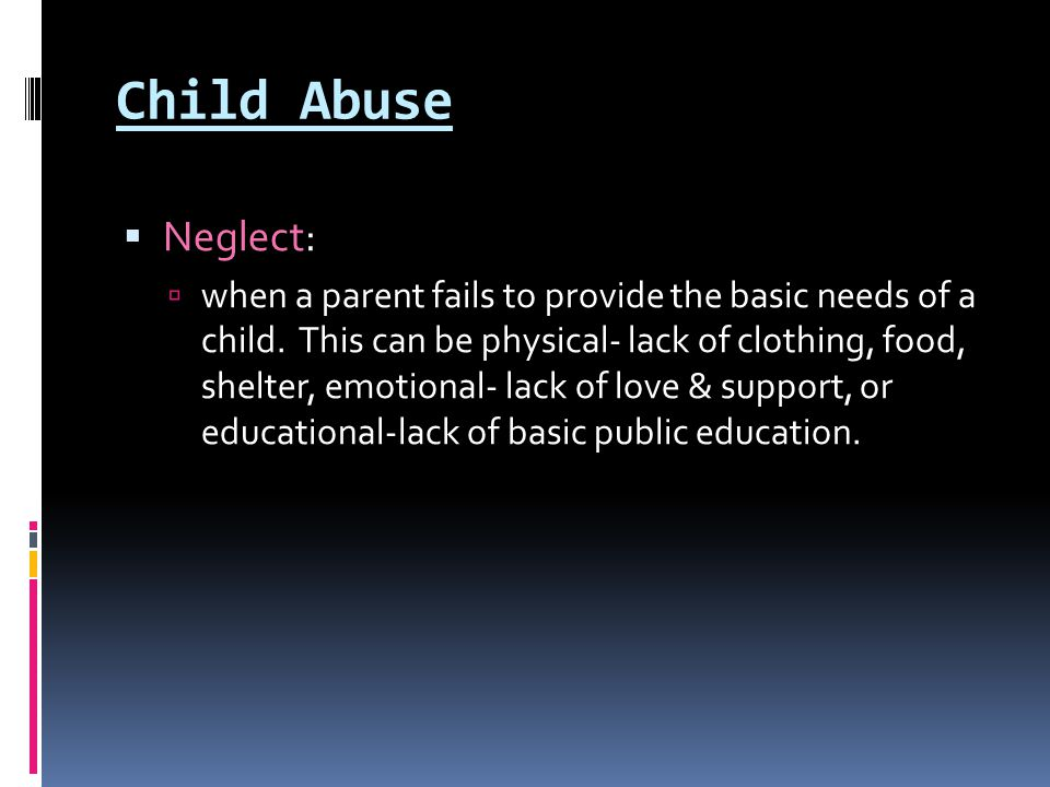 Child Abuse Neglect: