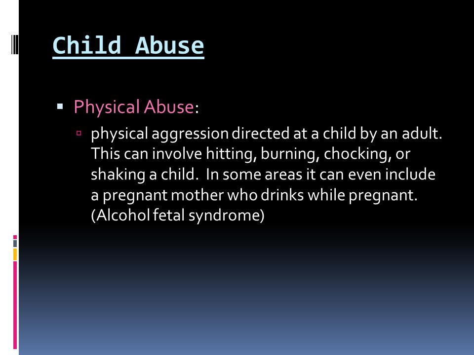 Child Abuse Physical Abuse: