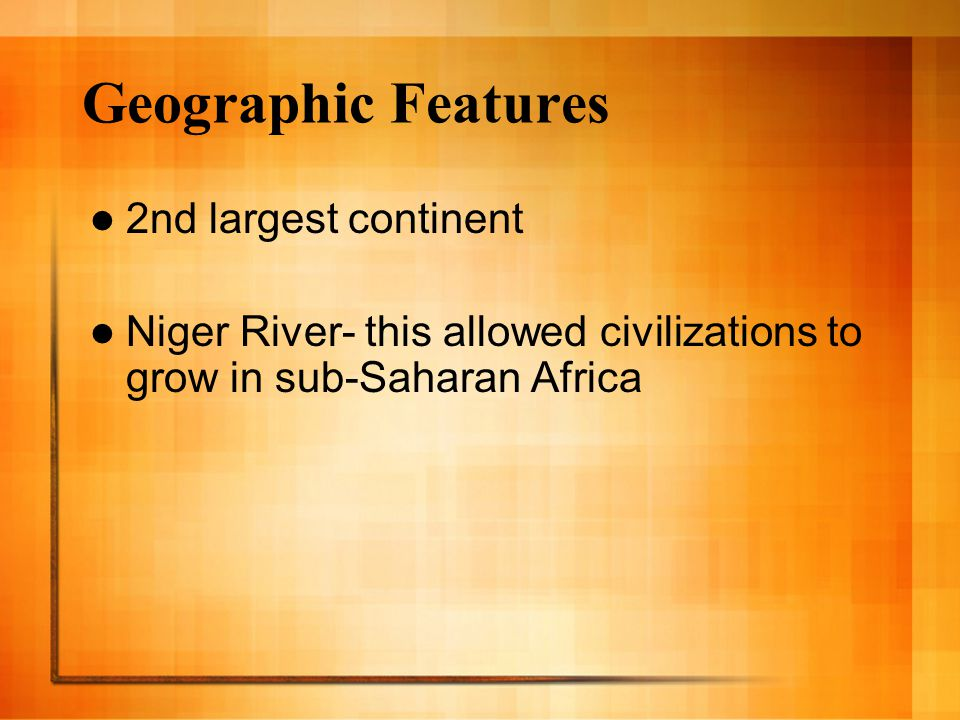 Geographic Features 2nd largest continent