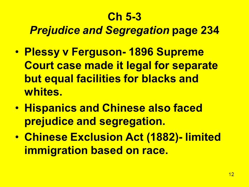 Ch 5-3 Prejudice and Segregation page 234
