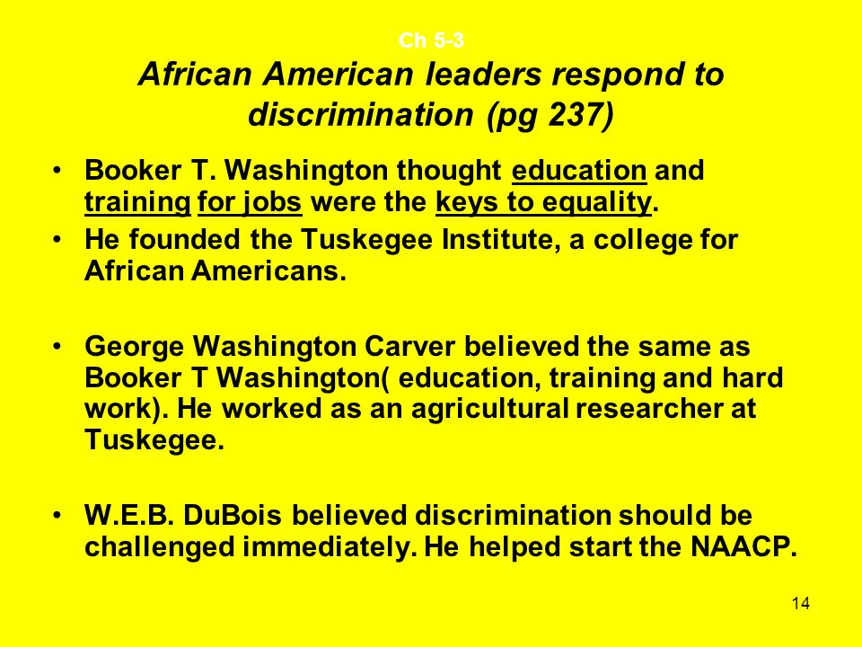 Ch 5-3 African American leaders respond to discrimination (pg 237)