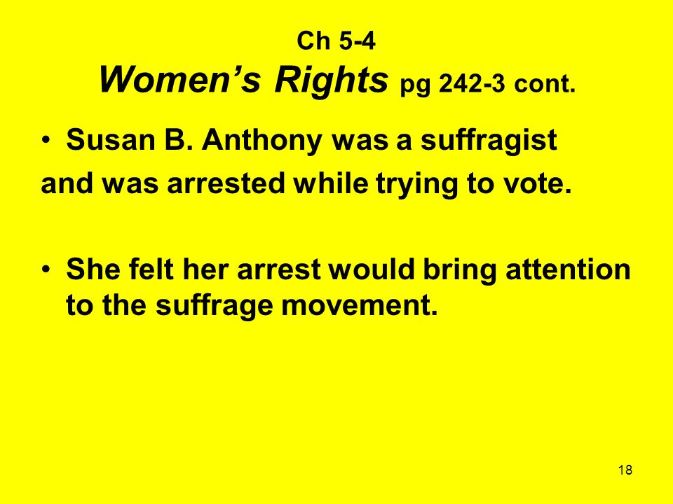 Ch 5-4 Women's Rights pg 242-3 cont.