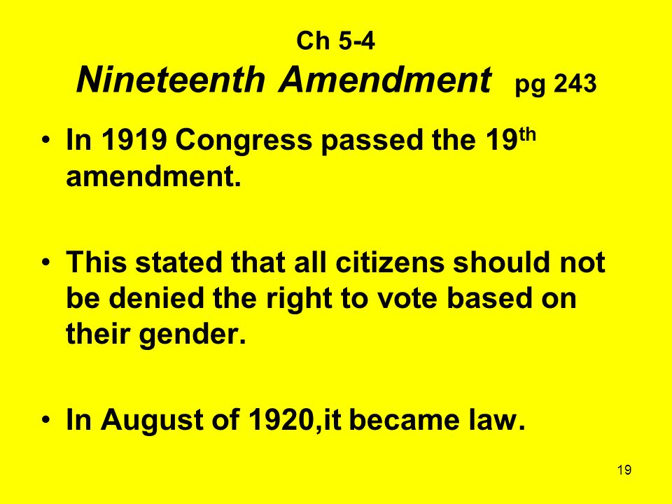 Ch 5-4 Nineteenth Amendment pg 243