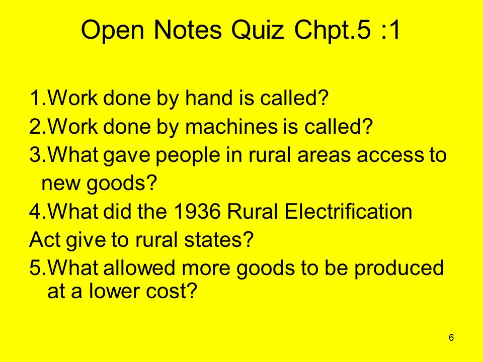 Open Notes Quiz Chpt.5 :1 1.Work done by hand is called