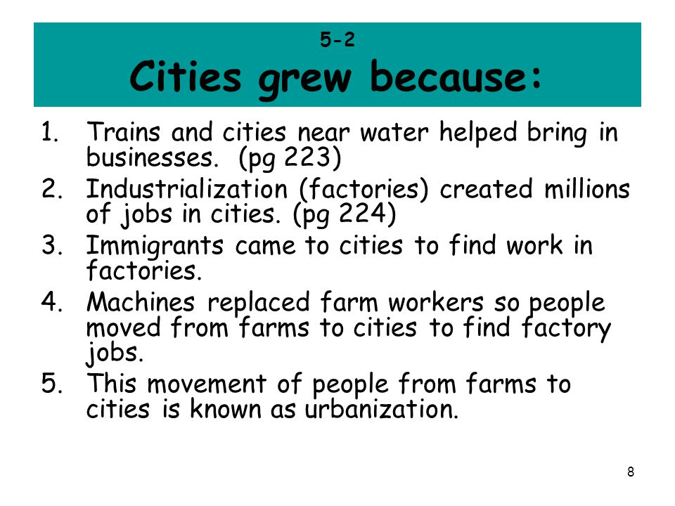 Trains and cities near water helped bring in businesses. (pg 223)