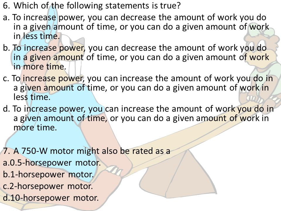 6. Which of the following statements is true