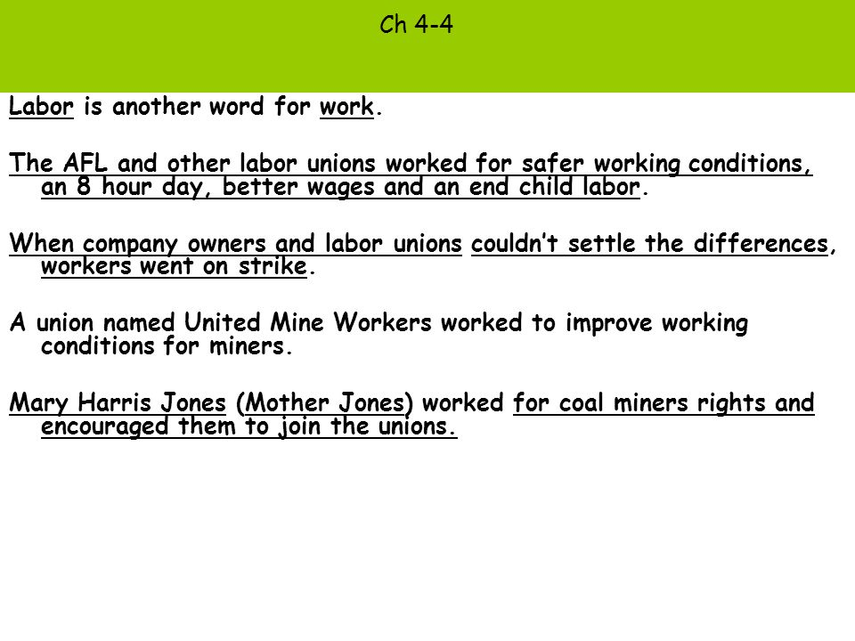 Ch 4-4 Labor is another word for work.