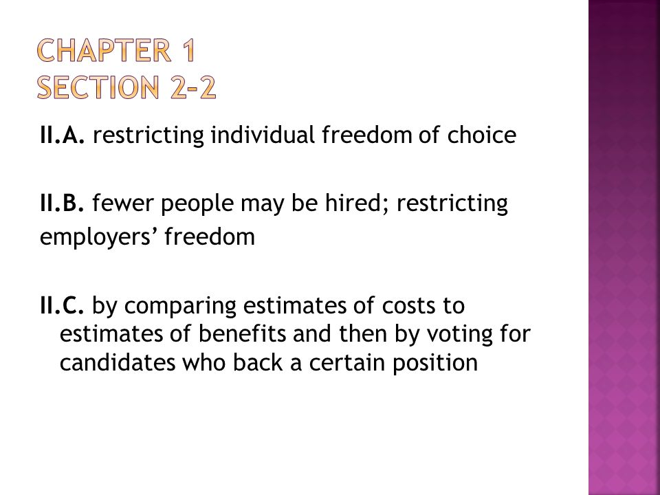 Chapter 1 Section 2–2 II.A. restricting individual freedom of choice
