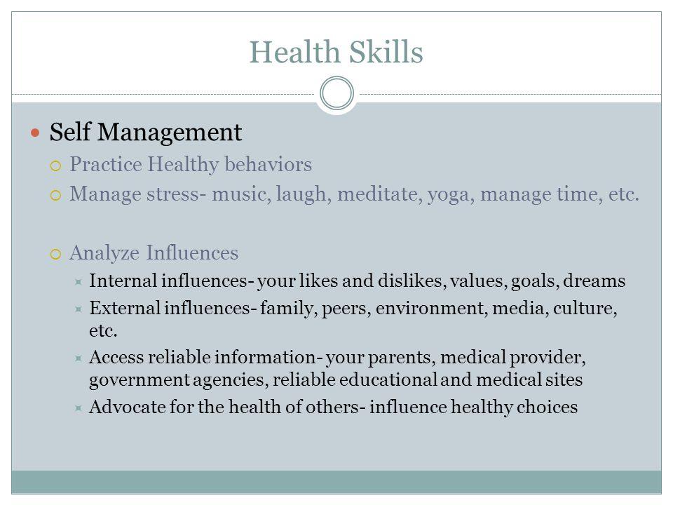 Health Skills Self Management Practice Healthy behaviors