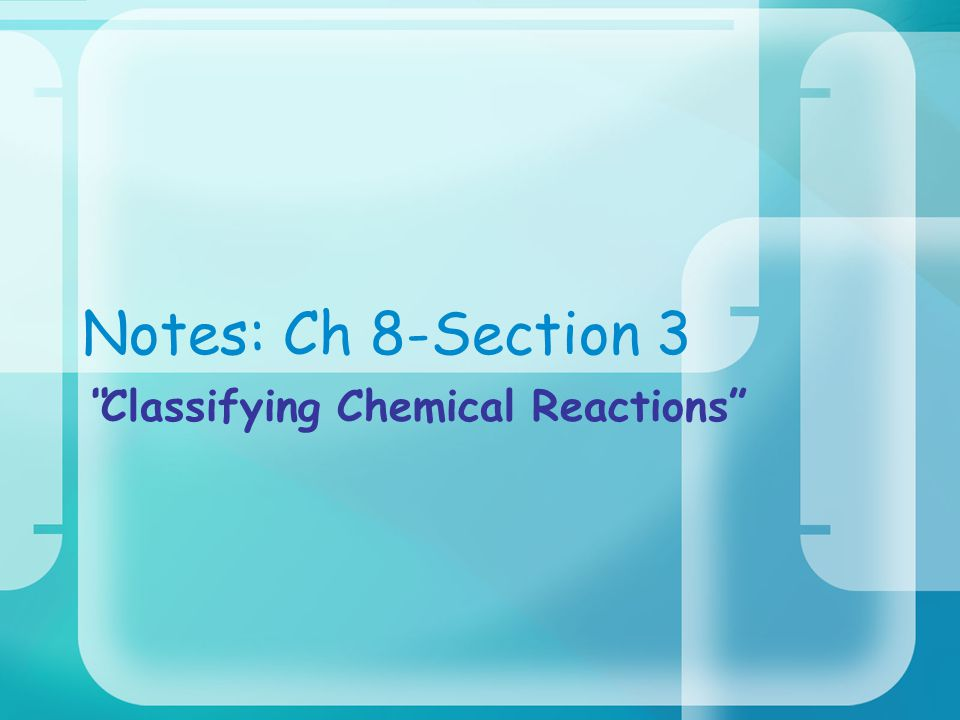 classifying chemical reaction Model 1: types of reactions classification example: t e of reaction usin s mbols classifying types of chemical reactions example reactions h2 + 202 2+1 0.