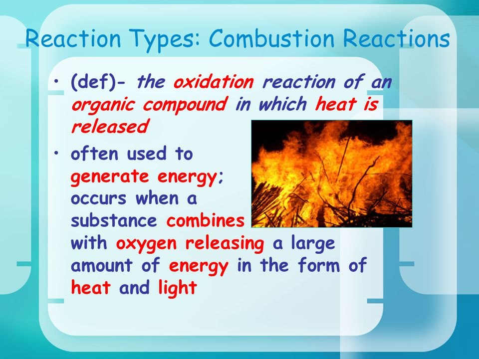 Reaction Types: Combustion Reactions