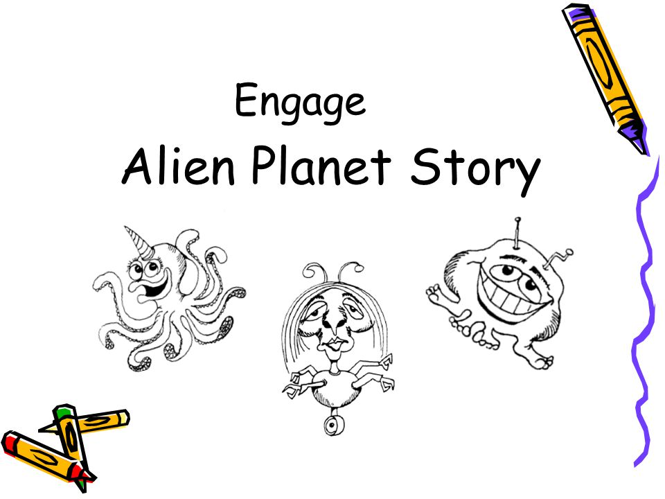 Engage Alien Planet Story