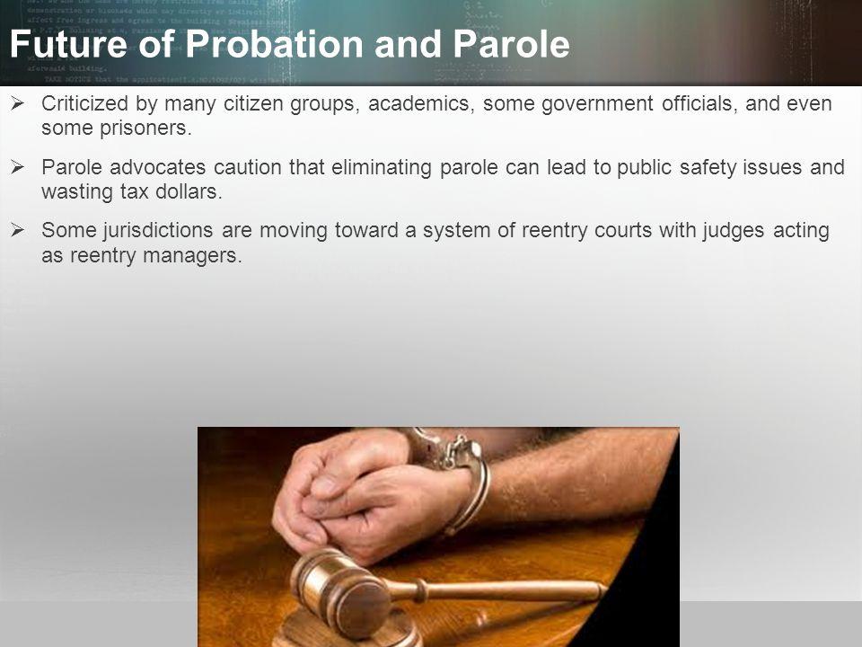 Future of Probation and Parole