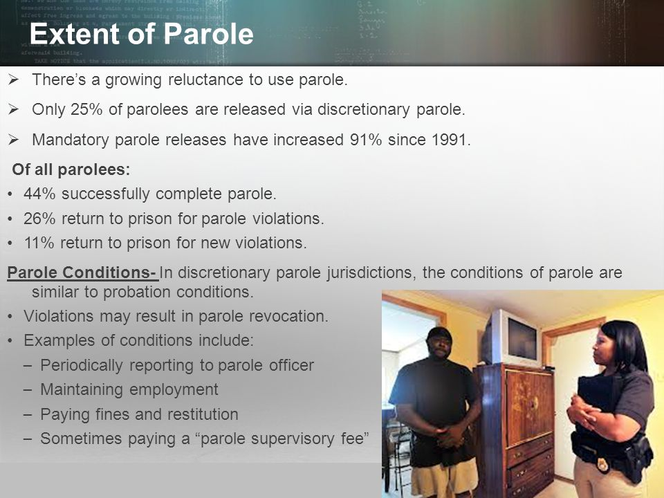Extent of Parole There's a growing reluctance to use parole.