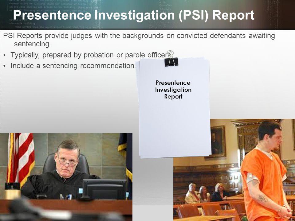 Presentence Investigation (PSI) Report