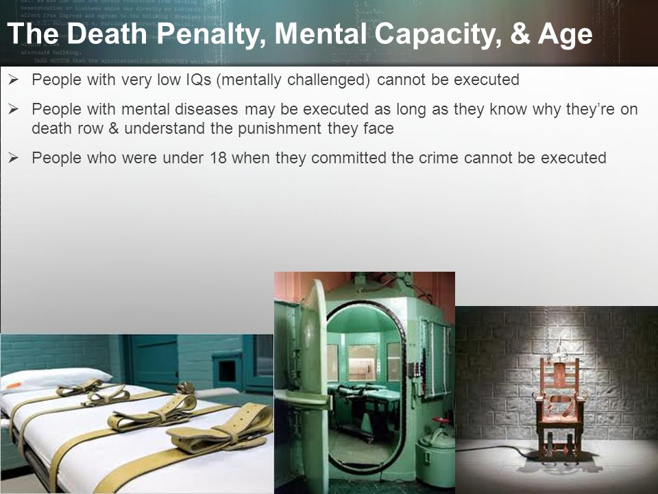 The Death Penalty, Mental Capacity, & Age