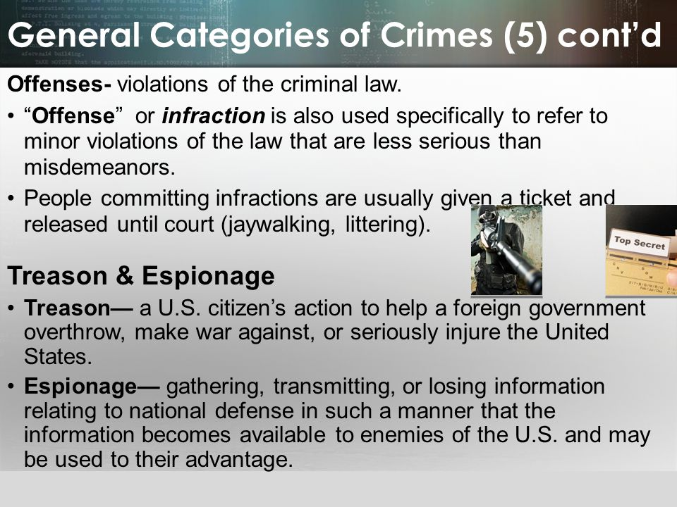 General Categories of Crimes (5) cont'd
