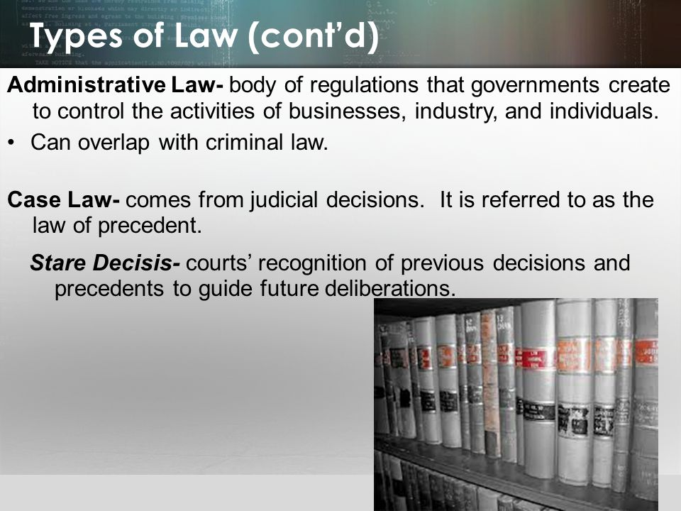 Types of Law (cont'd)