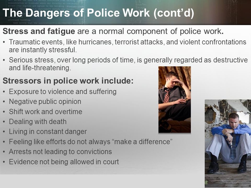 The Dangers of Police Work (cont'd)