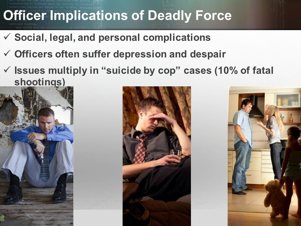 Officer Implications of Deadly Force