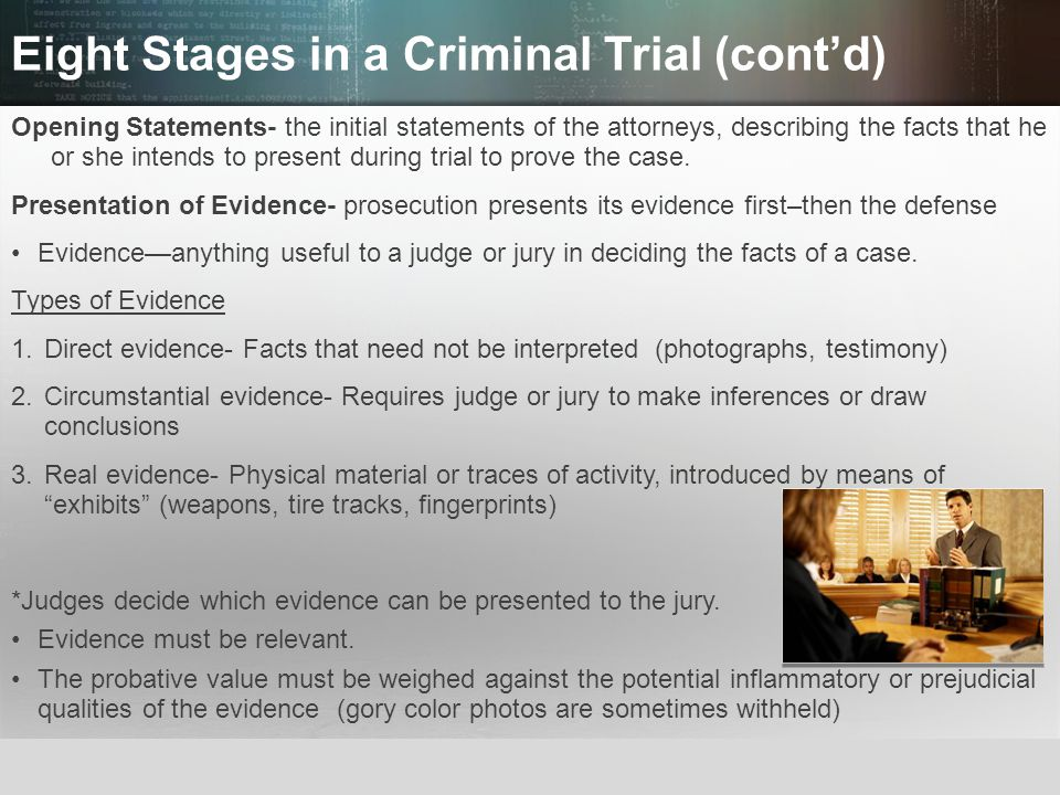 Eight Stages in a Criminal Trial (cont'd)