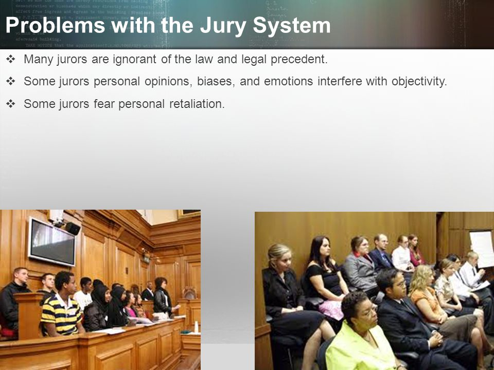 Problems with the Jury System