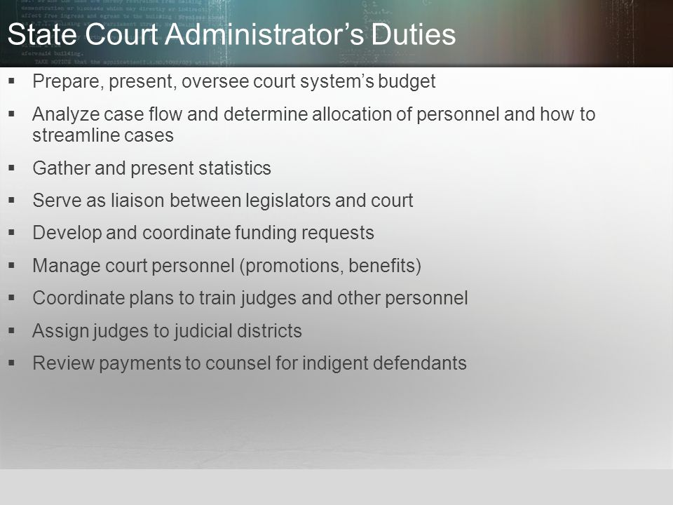 State Court Administrator's Duties